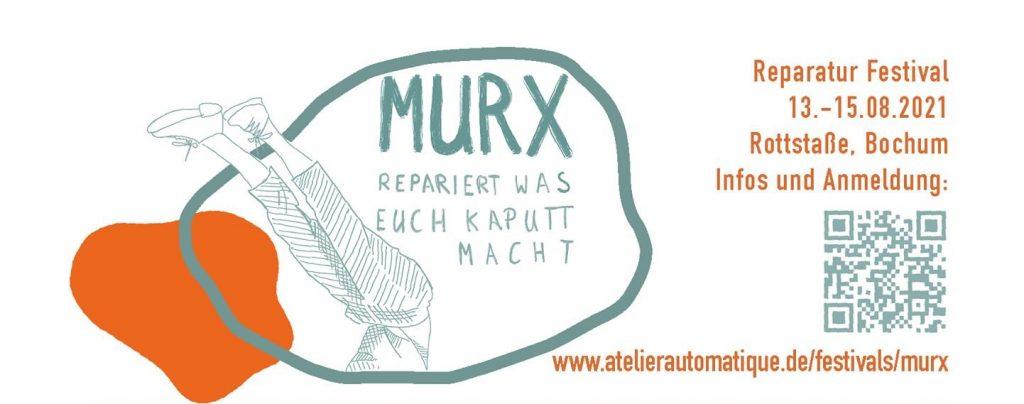 Nachhaltigkeit goes Festival: Murx – repariert, was Euch kaputt macht